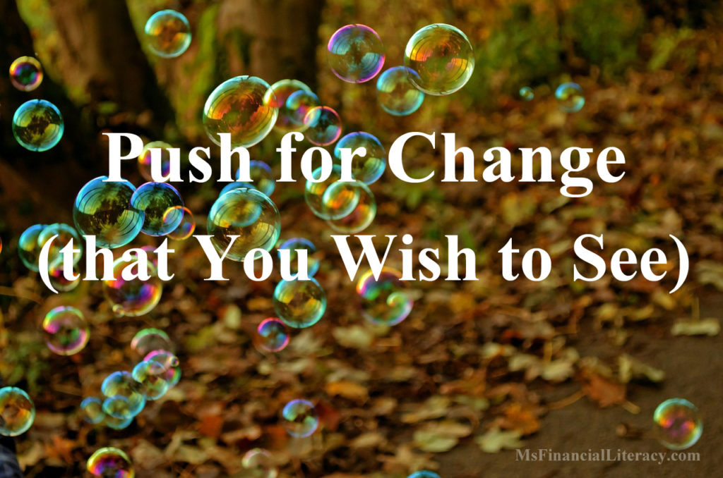 push for change financial freedom
