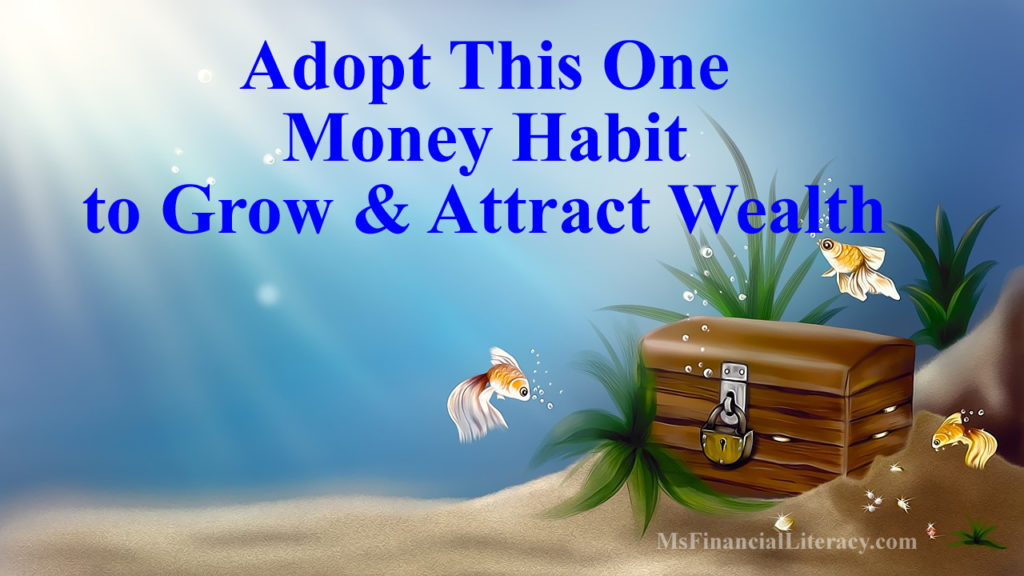 money habits grow attract wealth picking pennies