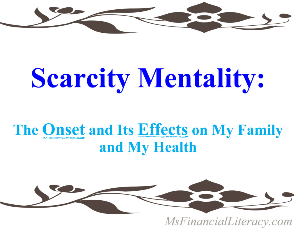 scarcity mindset onset effects